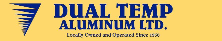 Dual Temp Aluminum Ltd